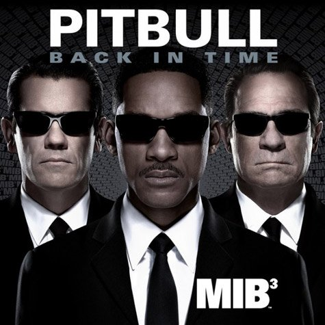 Pitbull - Back In Time ( MIB III ) (2012)